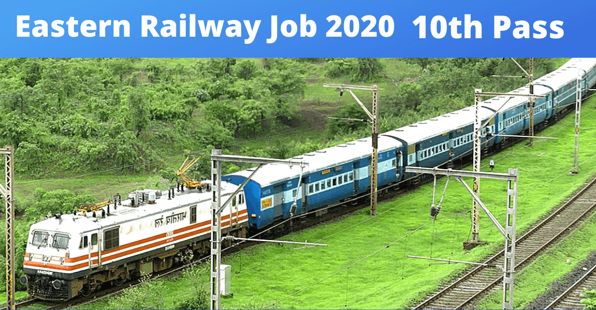 eastern railway recruitment 2020 , railway job,