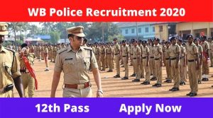 West bengal Police Recruitment 2020